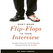 Don't Wear Flip-Flops to Your Interview cover image