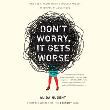 Don't Worry, It Gets Worse cover image