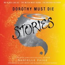 Dorothy Must Die Stories cover image