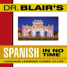 Dr. Blair's Spanish in No Time