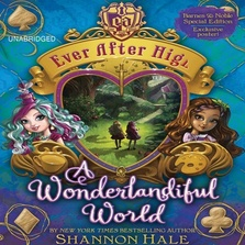 Ever After High: A Wonderlandiful World cover image