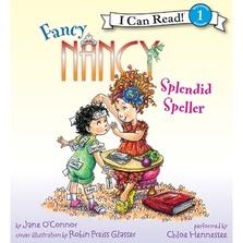 Fancy Nancy: Splendid Speller cover image