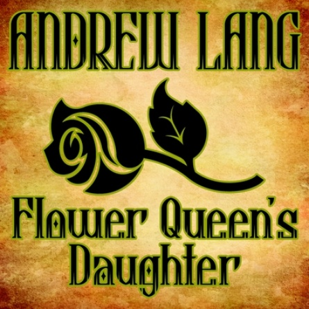 Flower Queen's Daughter