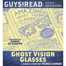 Guys Read: Ghost Vision Glasses cover image