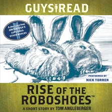 Guys Read: Rise of the RoboShoes cover image