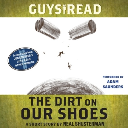 Guys Read: The Dirt on Our Shoes