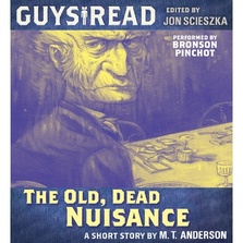 Guys Read: The Old, Dead Nuisance cover image