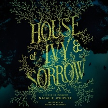 House of Ivy & Sorrow cover image