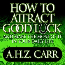 How to Attract Good Luck cover image