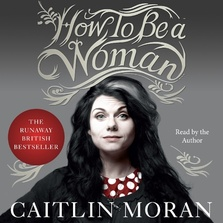 How to Be a Woman cover image
