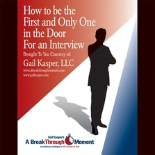 How to Be the First and Only One in the Door for an Interview