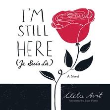 I'm Still Here (Je Suis La)
