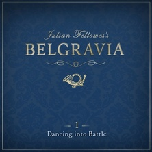 Julian Fellowes's Belgravia Episode 1