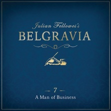 Julian Fellowes's Belgravia Episode 7 cover image