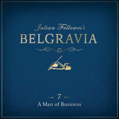 Julian Fellowes's Belgravia Episode 7
