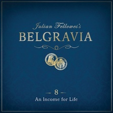 Julian Fellowes's Belgravia Episode 8
