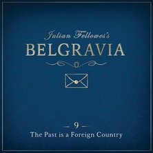 Julian Fellowes's Belgravia Episode 9