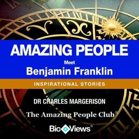 Meet Benjamin Franklin
