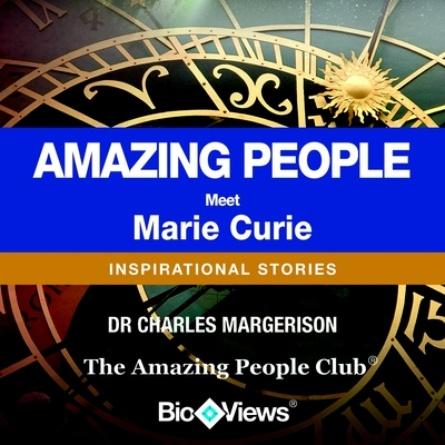Meet Marie Curie