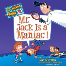My Weirder School #10: Mr. Jack Is a Maniac! cover image