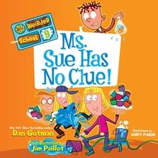 My Weirder School #9: Ms. Sue Has No Clue! cover image