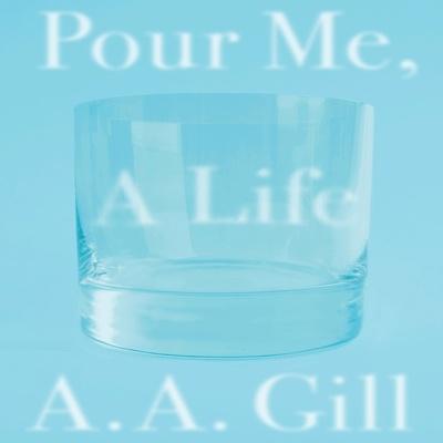 Pour Me a Life