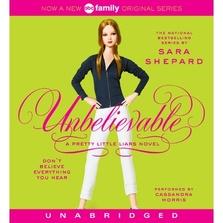 Pretty Little Liars #4: Unbelievable cover image