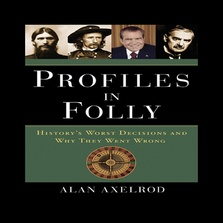 Profiles in Folly