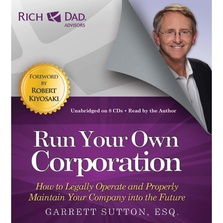 Rich Dad Advisors: Run Your Own Corporation cover image