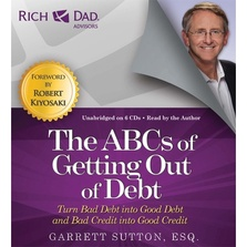 Rich Dad Advisors: The ABCs of Getting Out of Debt cover image