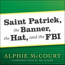 Saint Patrick, The Banner, The Hat, and the FBI