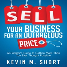 Sell Your Business for an Outrageous Price cover image