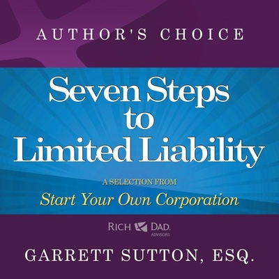 Seven Steps to Achieve Limited Liability