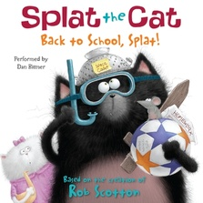 Splat the Cat: Back to School, Splat! cover image