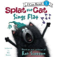 Splat the Cat: Splat the Cat Sings Flat cover image