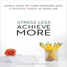 Stress Less. Achieve More. cover image
