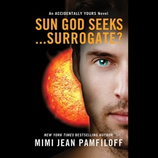 Sun God Seeks...Surrogate? cover image