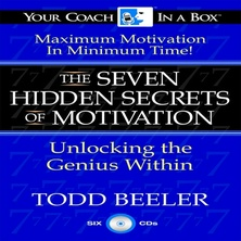 The 7 Hidden Secrets of Motivation