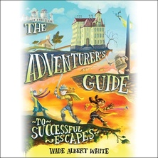 The Adventurer's Guide to Successful Escapes cover image
