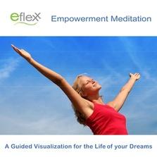 The Eflexx Empowerment Meditation