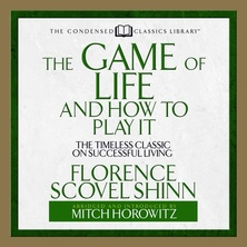 The Game of Life and How to Play It cover image