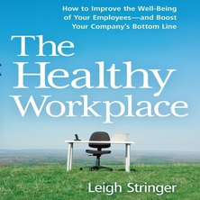 The Healthy Workplace cover image