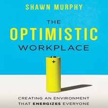 The Optimistic Workplace cover image