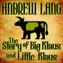 The Story of Big Klaus and Little Klaus cover image