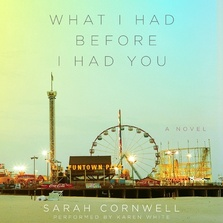 What I Had Before I Had You cover image