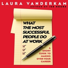 What the Most Successful People Do at Work cover image