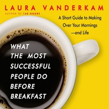 What the Most Successful People Do Before Breakfast cover image