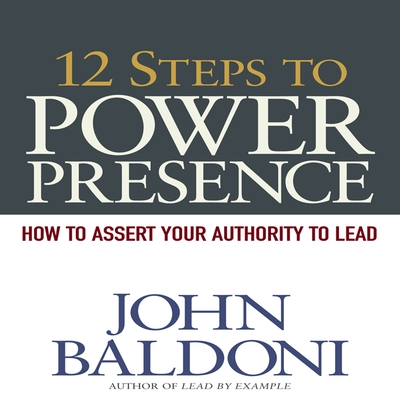 12 Steps to Power Presence cover image