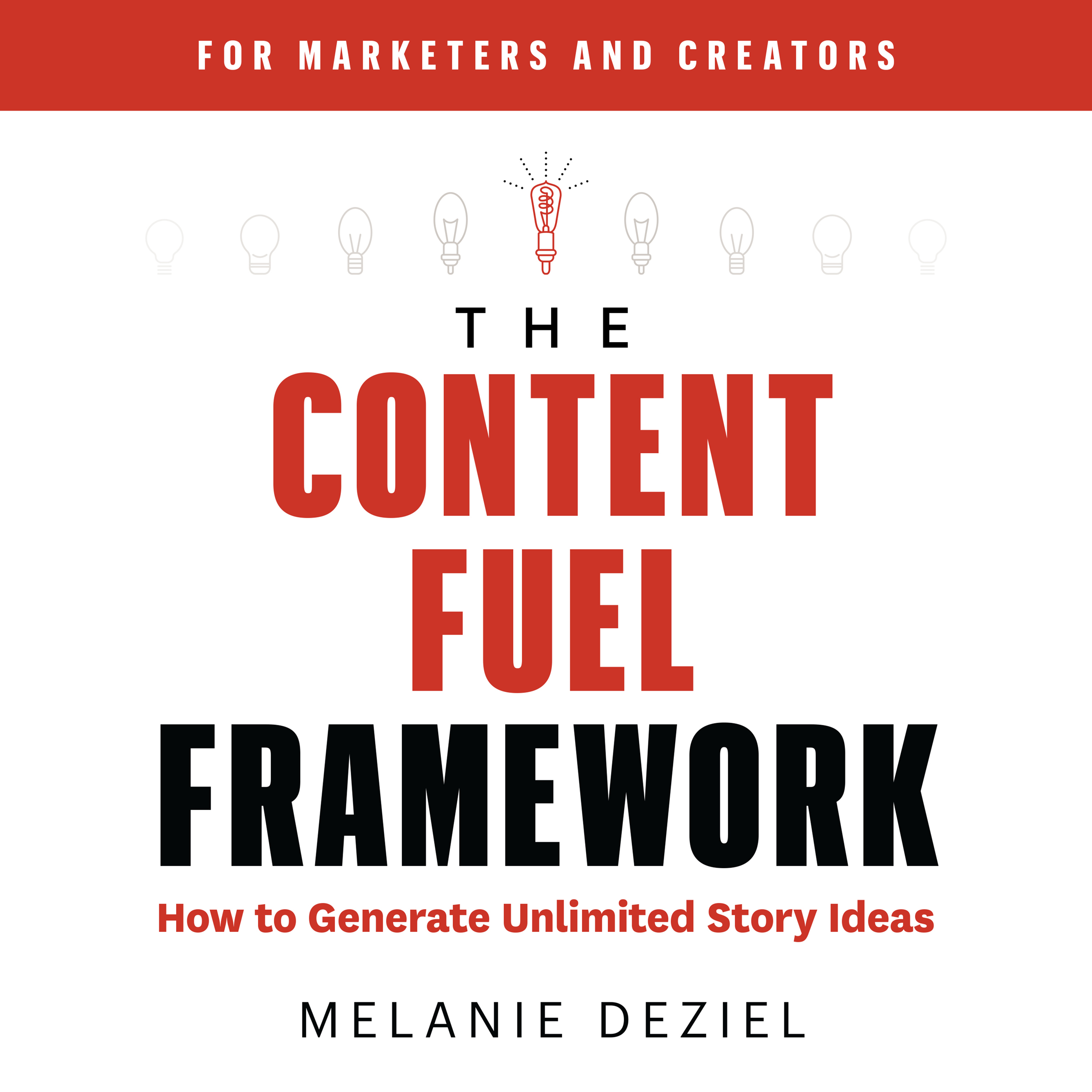 The Content Fuel Framework
