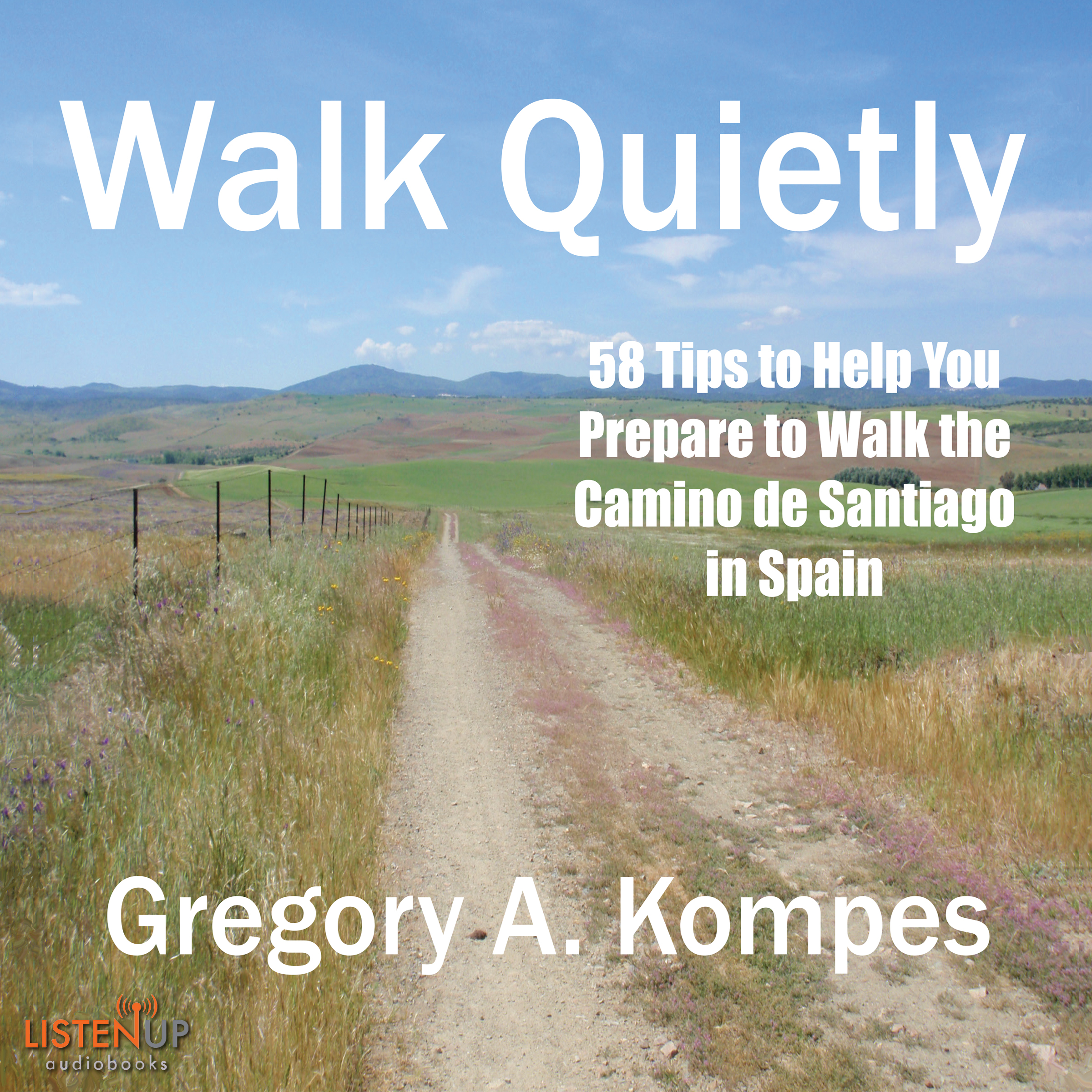 Walk Quietly